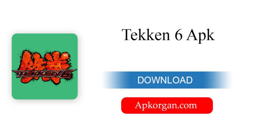 Tekken 6 Apk