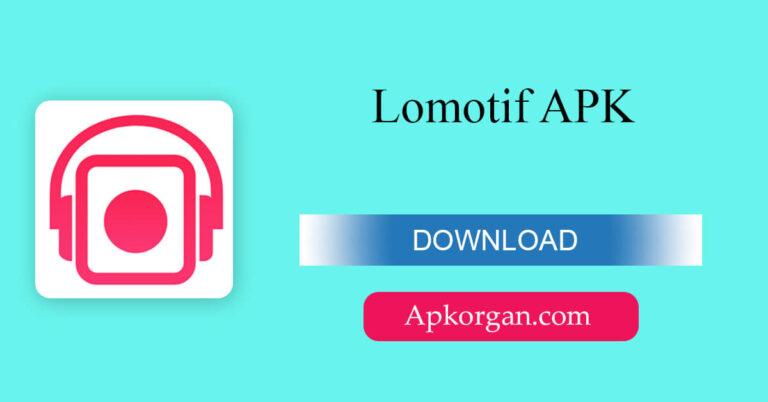 Lomotif APK