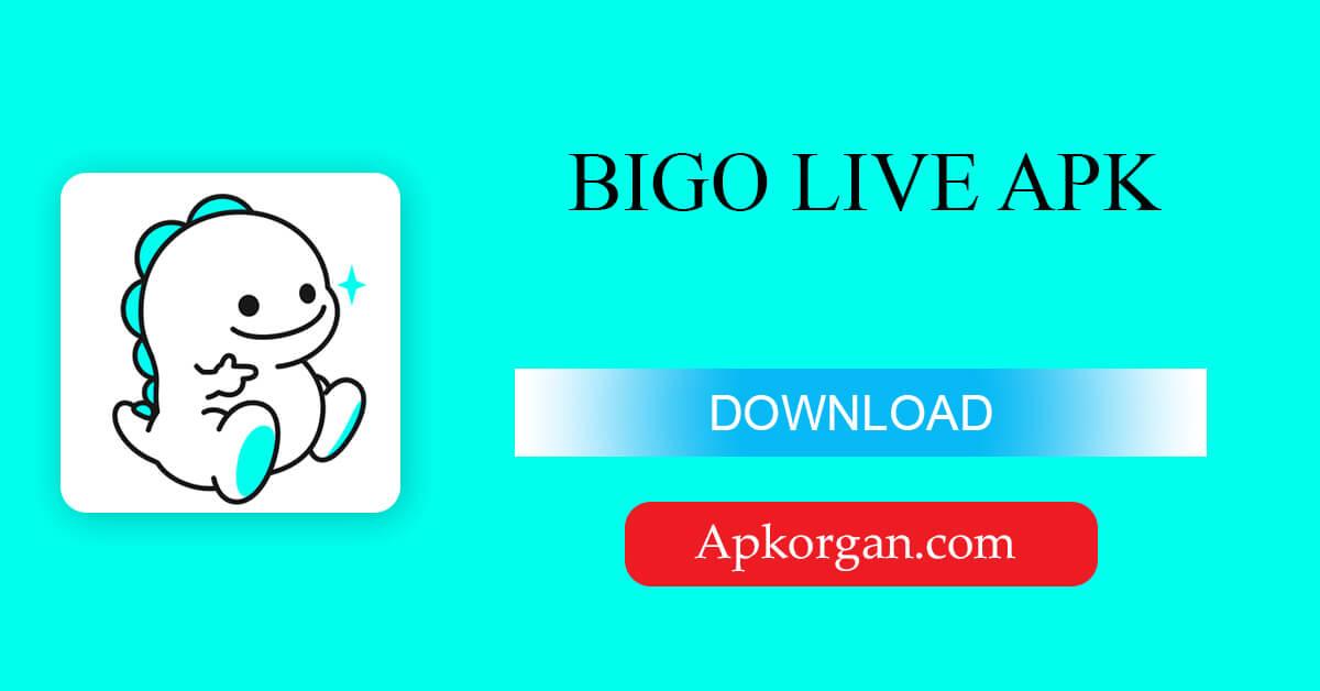 BIGO LIVE APK