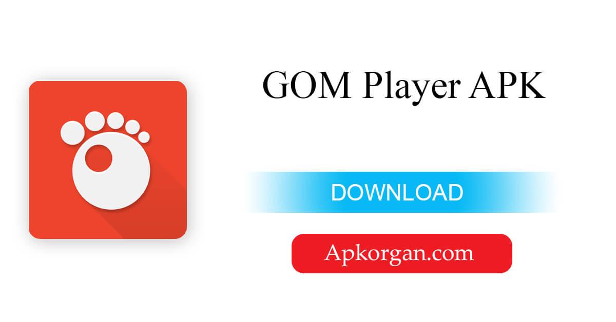 GOM Player APK