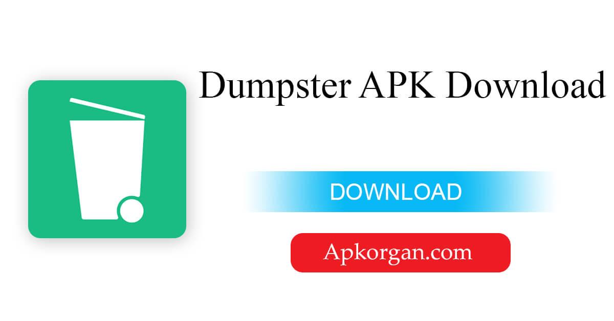 Dumpster APK Download