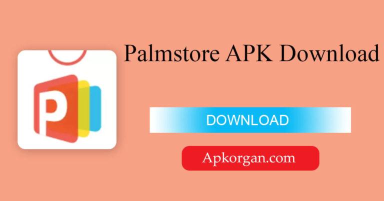 Palmstore APK Download