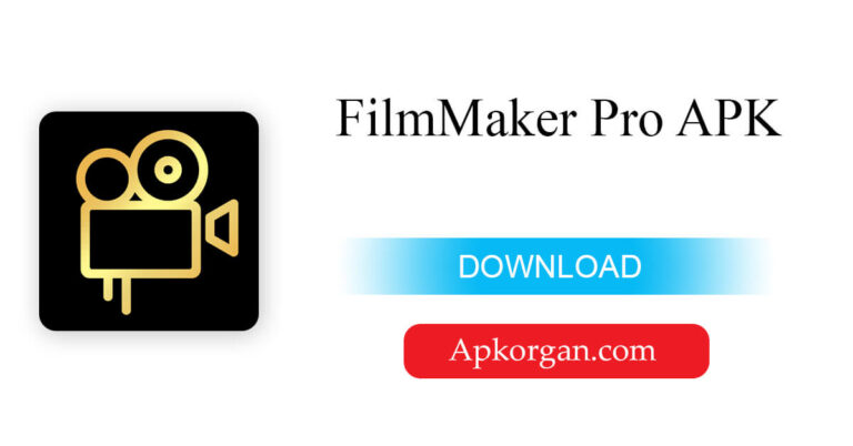 FilmMaker Pro APK