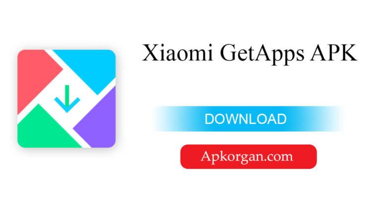 Xiaomi GetApps APK