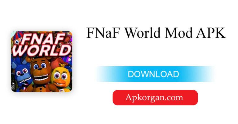 FNaF World Mod APK