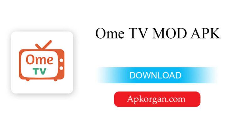 Ome TV MOD APK